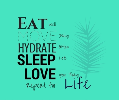 eat-move-hydrate-sleep-love-life-2